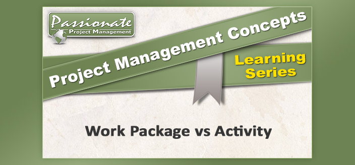 Work Package vs Activity